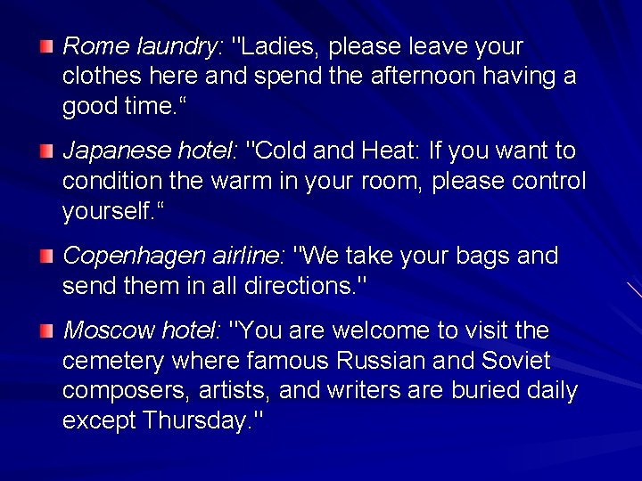 """Rome laundry: """"Ladies, please leave your clothes here and spend the afternoon having a"""