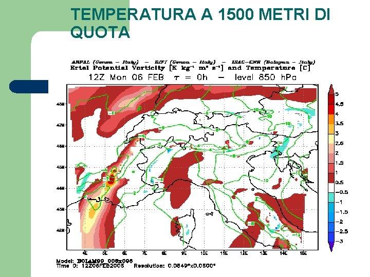 TEMPERATURA A 1500 METRI DI QUOTA
