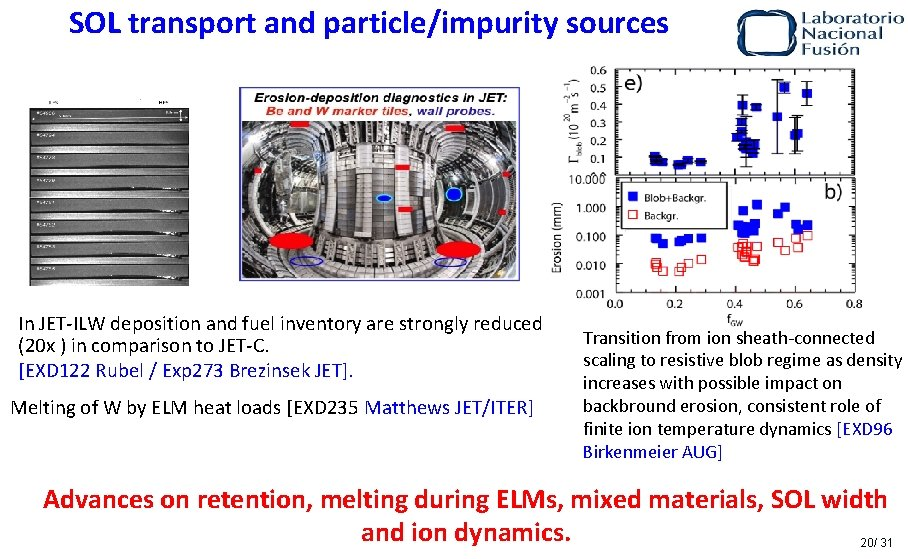 SOL transport and particle/impurity sources In JET-ILW deposition and fuel inventory are strongly reduced