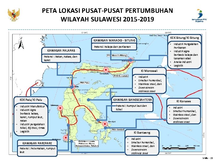 PETA LOKASI PUSAT-PUSAT PERTUMBUHAN WILAYAH SULAWESI 2015 -2019 KEK Bitung/KI Bitung KAWASAN MANADO -
