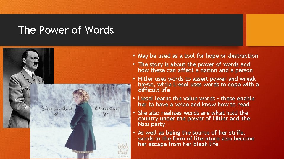 The Power of Words • May be used as a tool for hope or