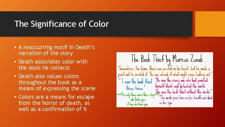 The Significance of Color • A reoccurring motif in Death's narration of the story