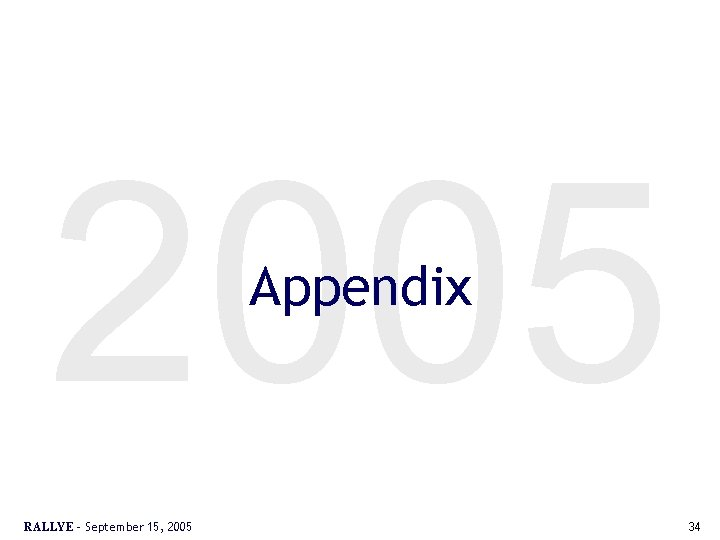 2005 Appendix RALLYE – September 15, 2005 34