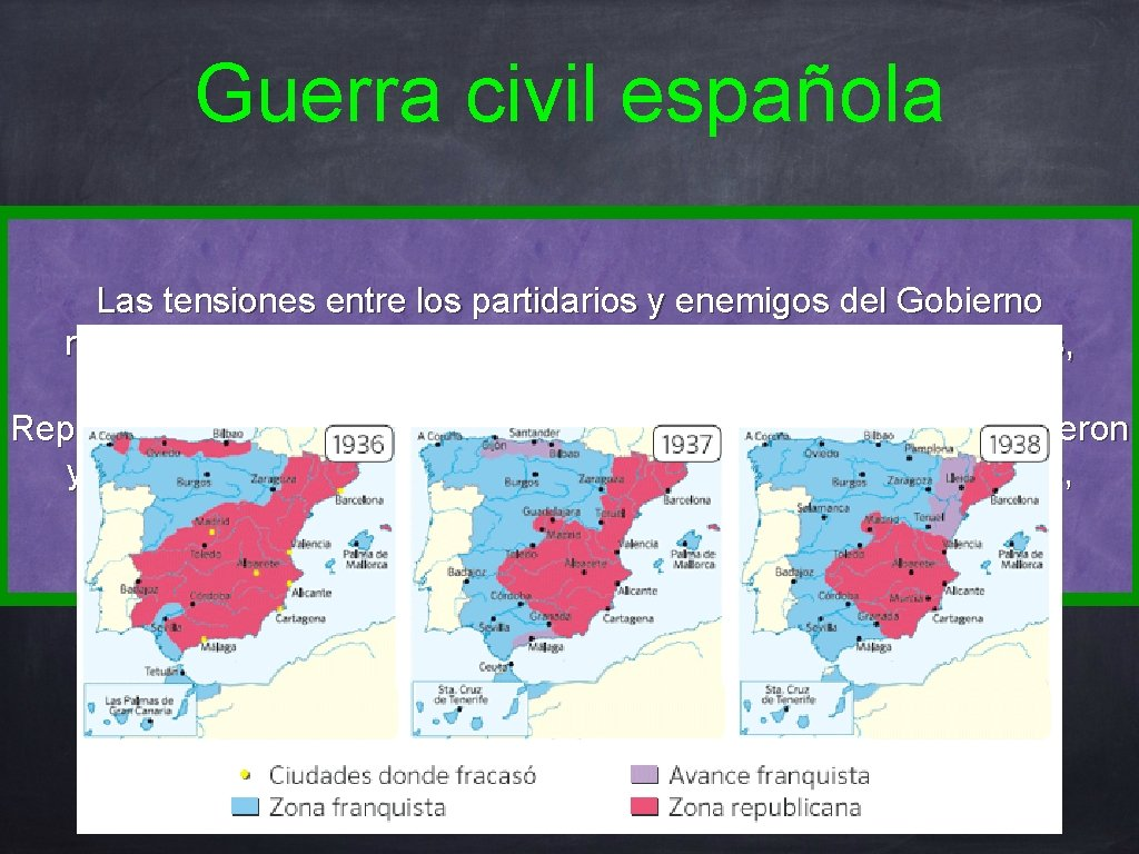 Guerra civil española Las tensiones entre los partidarios y enemigos del Gobierno republicano fueron
