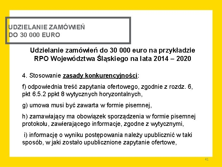 UDZIELANIE ZAMÓWIEŃ DO 30 000 EURO Udzielanie zamówień do 30 000 euro na przykładzie