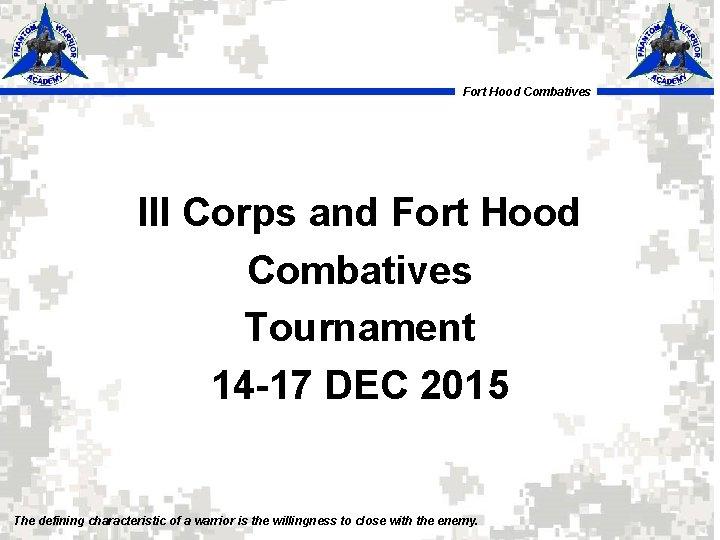 Fort Hood Combatives III Corps and Fort Hood Combatives Tournament 14 -17 DEC 2015