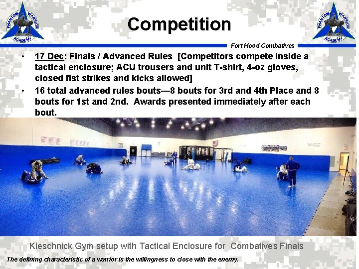 Competition Fort Hood Combatives • • 17 Dec: Finals / Advanced Rules [Competitors compete