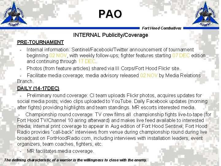 PAO Fort Hood Combatives INTERNAL Publicity/Coverage PRE-TOURNAMENT - Internal information: Sentinel/Facebook/Twitter announcement of tournament