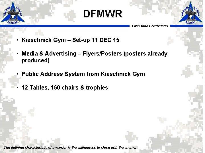 DFMWR Fort Hood Combatives • Kieschnick Gym – Set-up 11 DEC 15 • Media