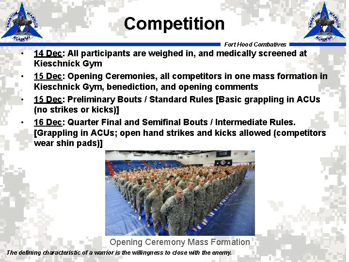 Competition Fort Hood Combatives • • 14 Dec: All participants are weighed in, and