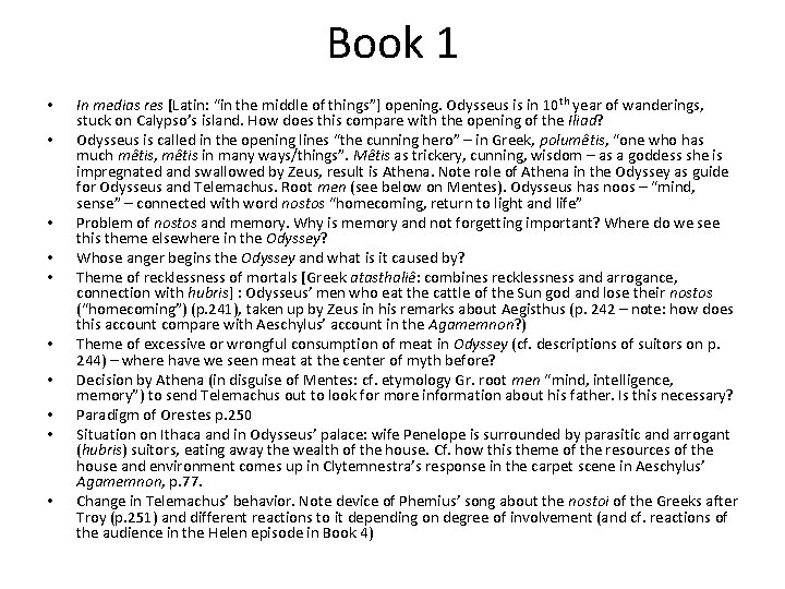 """Book 1 • • • In medias res [Latin: """"in the middle of things""""]"""