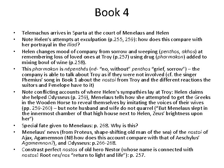 Book 4 • • Telemachus arrives in Sparta at the court of Menelaus and