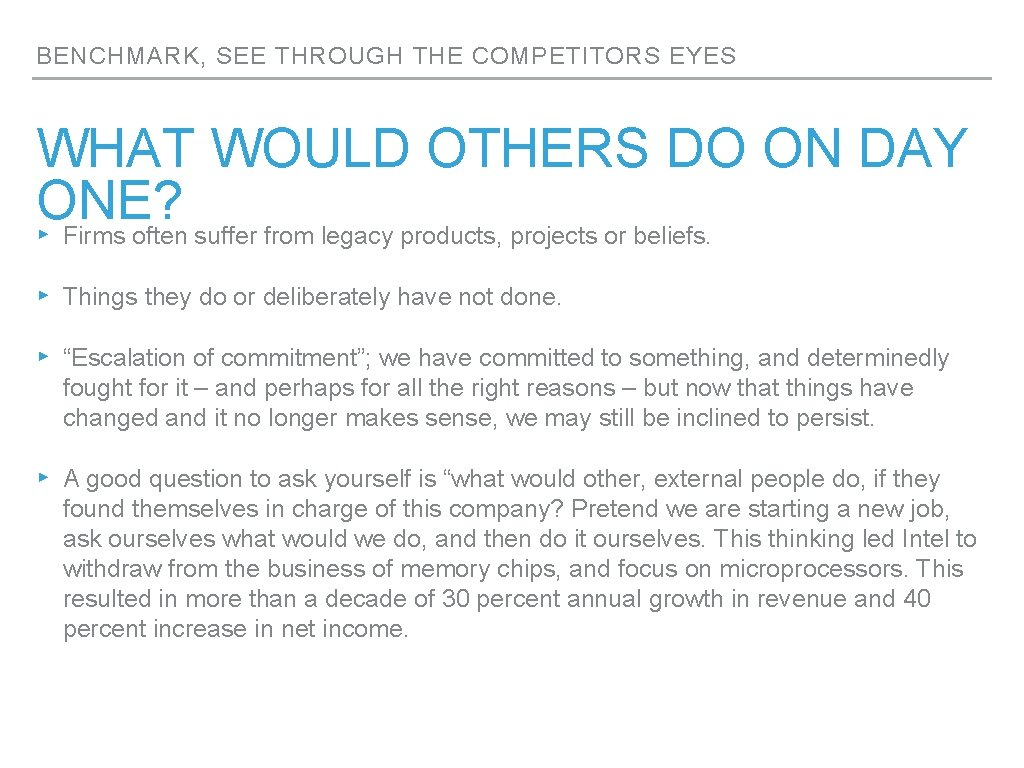 BENCHMARK, SEE THROUGH THE COMPETITORS EYES WHAT WOULD OTHERS DO ON DAY ONE? ▸