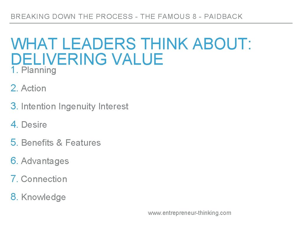 BREAKING DOWN THE PROCESS - THE FAMOUS 8 - PAIDBACK WHAT LEADERS THINK ABOUT: