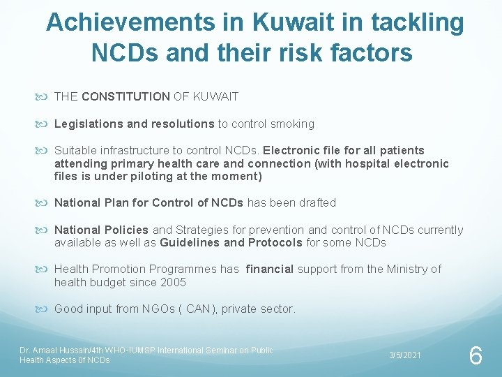 Achievements in Kuwait in tackling NCDs and their risk factors THE CONSTITUTION OF