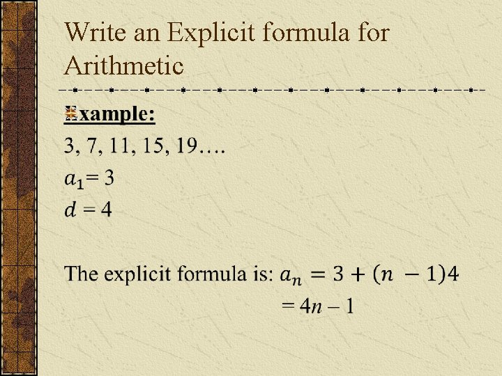 Write an Explicit formula for Arithmetic
