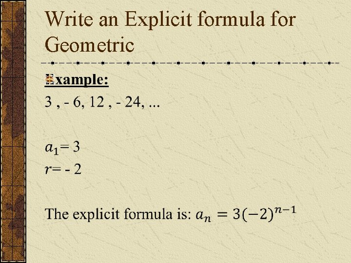Write an Explicit formula for Geometric