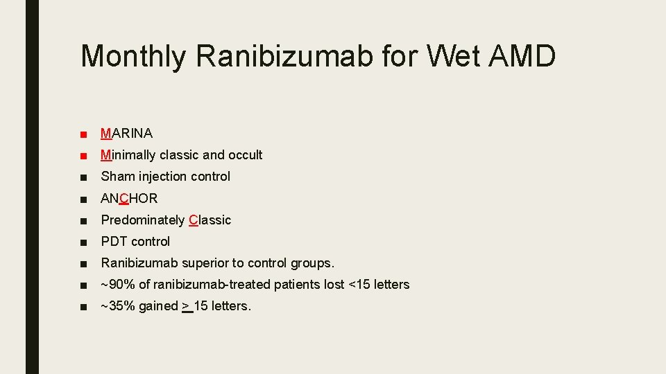 Monthly Ranibizumab for Wet AMD ■ MARINA ■ Minimally classic and occult ■ Sham