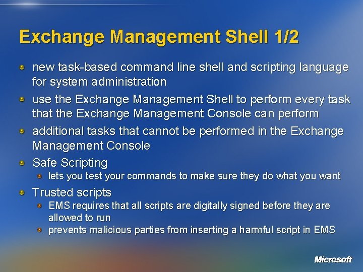 Exchange Management Shell 1/2 new task-based command line shell and scripting language for system