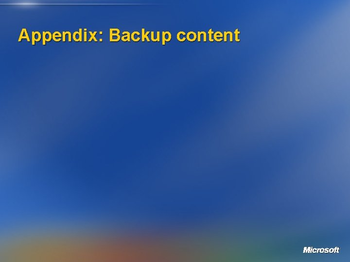 Appendix: Backup content