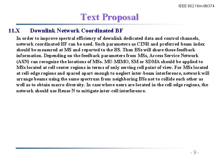 IEEE 802. 16 m-08/374 Text Proposal 11. X Downlink Network Coordinated BF In order