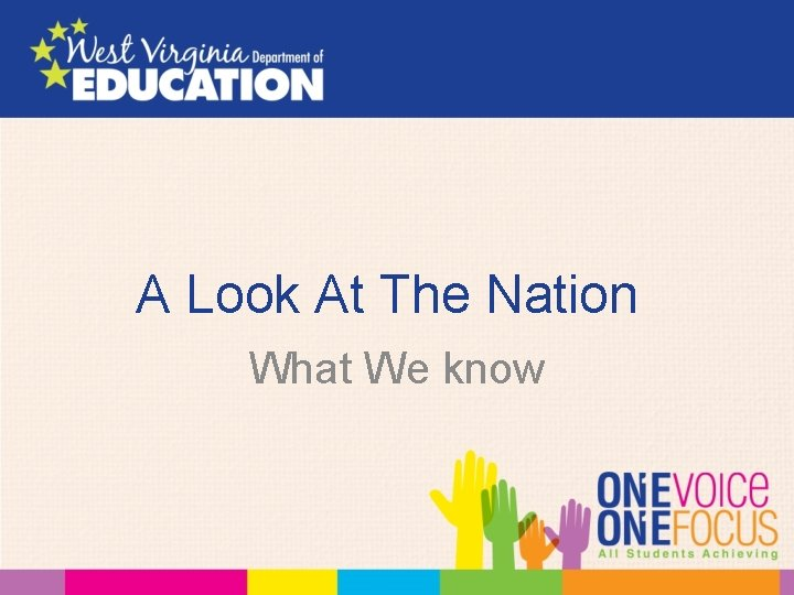 A Look At The Nation What We know