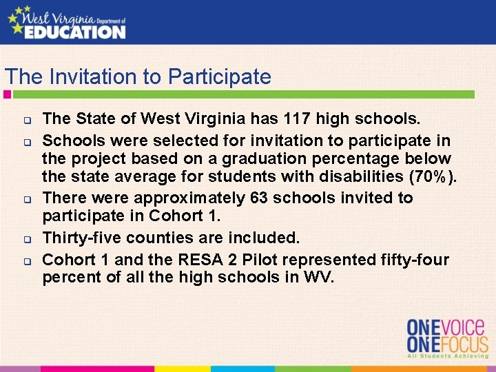 The Invitation to Participate q q q The State of West Virginia has 117