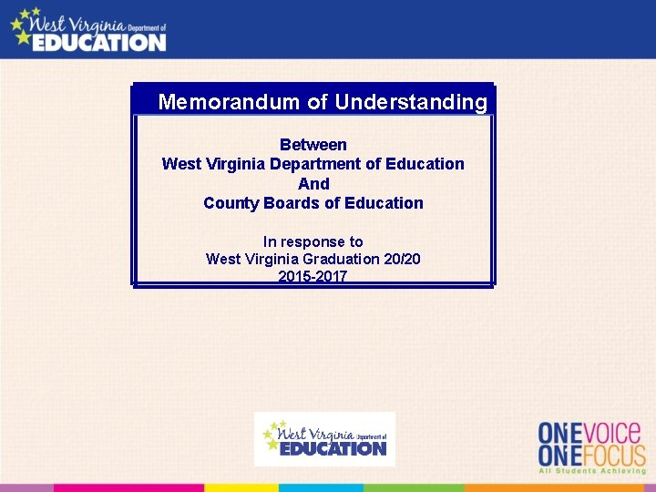 Memorandum of Understanding Between West Virginia Department of Education And County Boards of Education