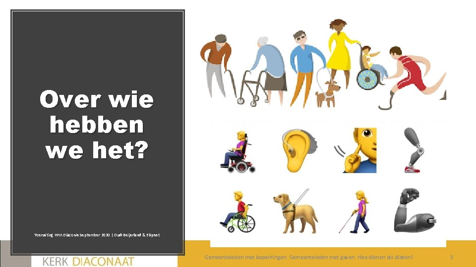 Over wie hebben we het? Toerusting HHK Diaconie September 2020 | Oud-Beijerland & Elspeet