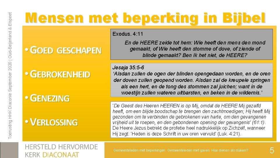 Toerusting HHK Diaconie September 2020 | Oud-Beijerland & Elspeet Mensen met beperking in Bijbel