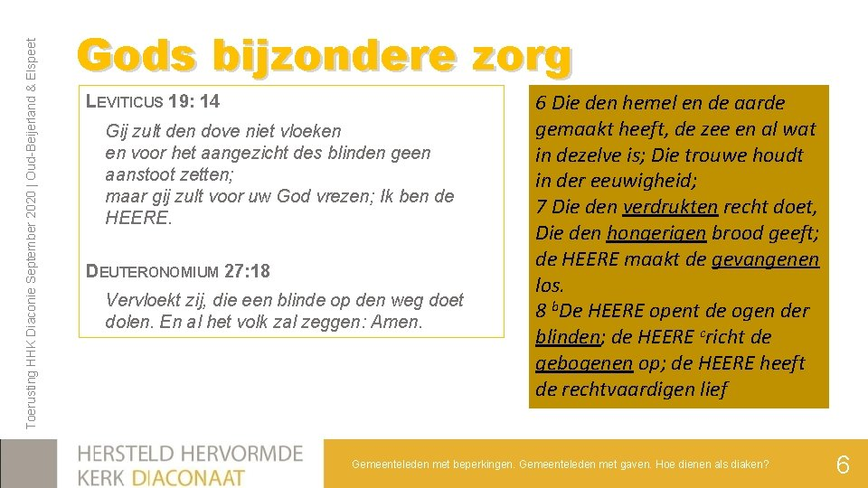 Toerusting HHK Diaconie September 2020 | Oud-Beijerland & Elspeet Gods bijzondere zorg LEVITICUS 19: