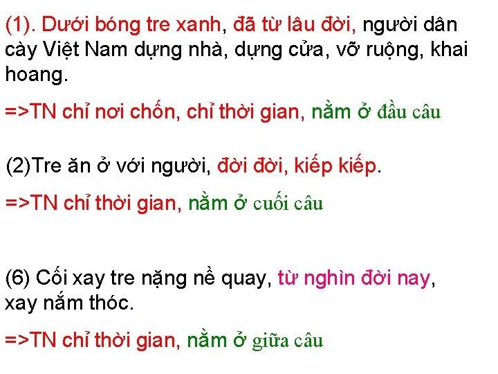 (1). Dưới bóng tre xanh, đã từ lâu đời, người dân cày Việt Nam