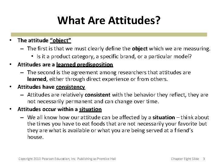 """What Are Attitudes? • The attitude """"object"""" – The first is that we must"""
