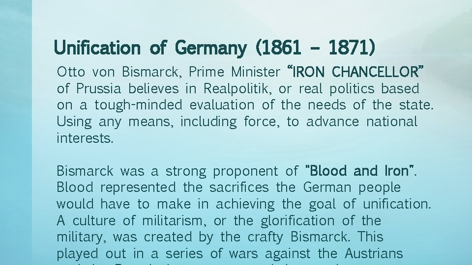 """Unification of Germany (1861 – 1871) Otto von Bismarck, Prime Minister """"IRON CHANCELLOR"""" of"""