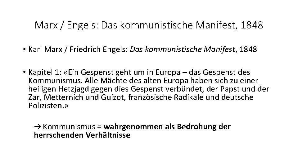 Marx / Engels: Das kommunistische Manifest, 1848 • Karl Marx / Friedrich Engels: Das