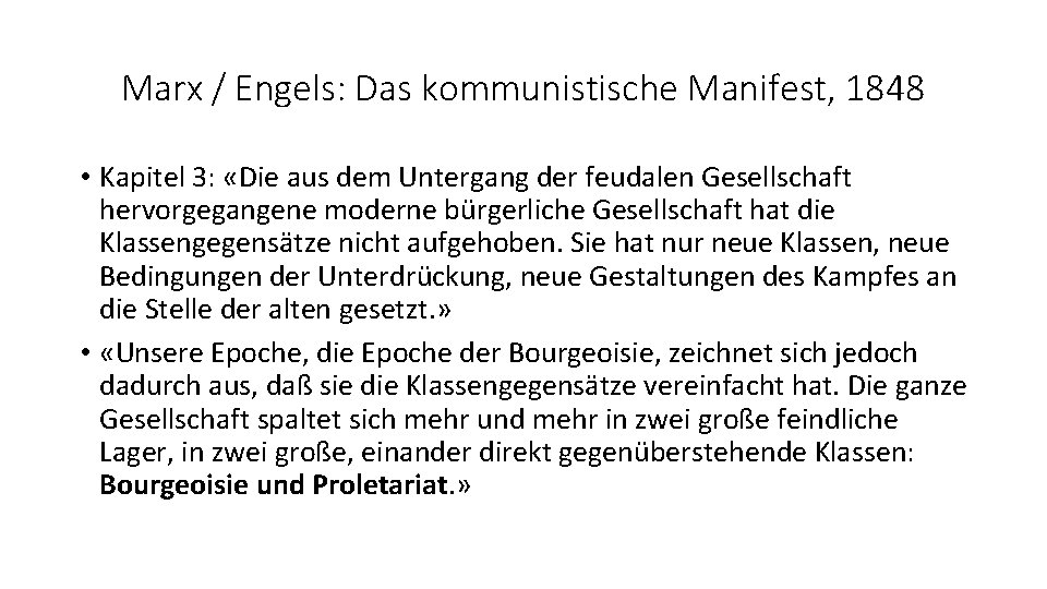 Marx / Engels: Das kommunistische Manifest, 1848 • Kapitel 3: «Die aus dem Untergang