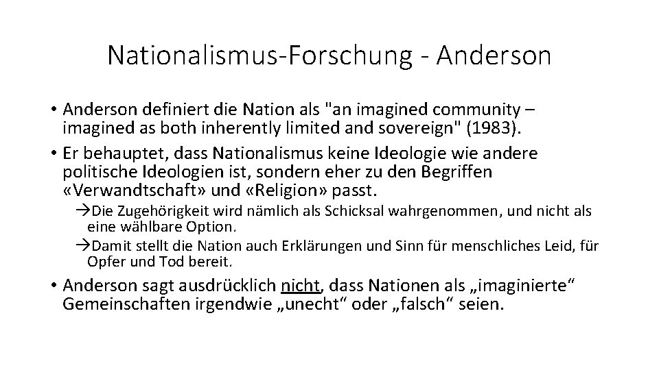 """Nationalismus-Forschung - Anderson • Anderson definiert die Nation als """"an imagined community – imagined"""