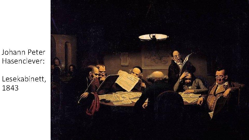 Johann Peter Hasenclever: Lesekabinett, 1843