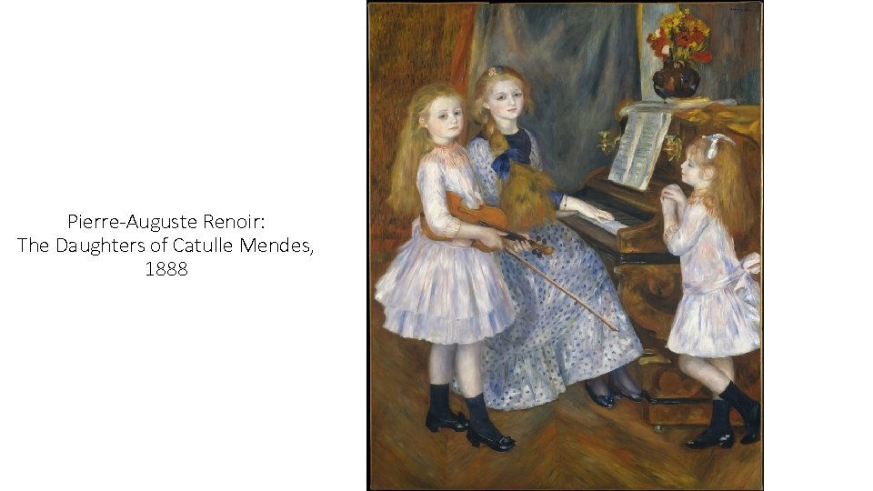 Pierre-Auguste Renoir: The Daughters of Catulle Mendes, 1888