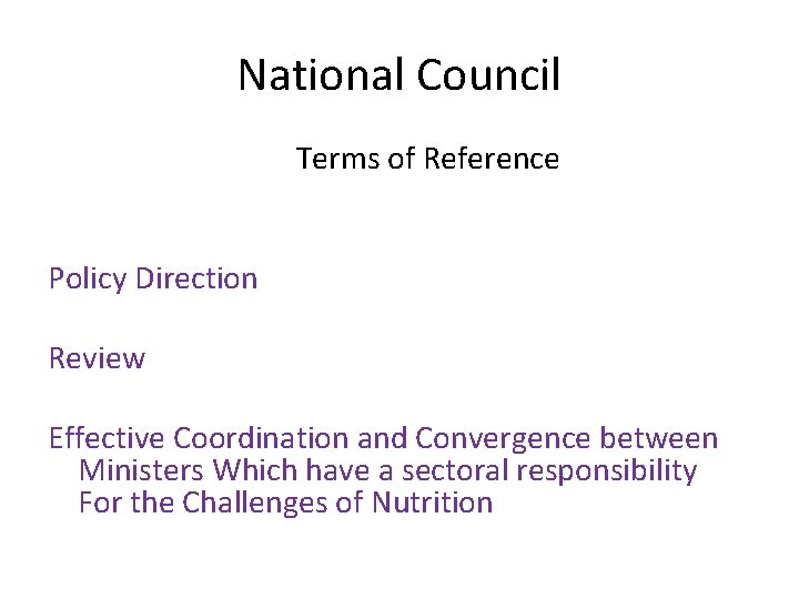 National Council Terms of Reference Policy Direction Review Effective Coordination and Convergence between Ministers
