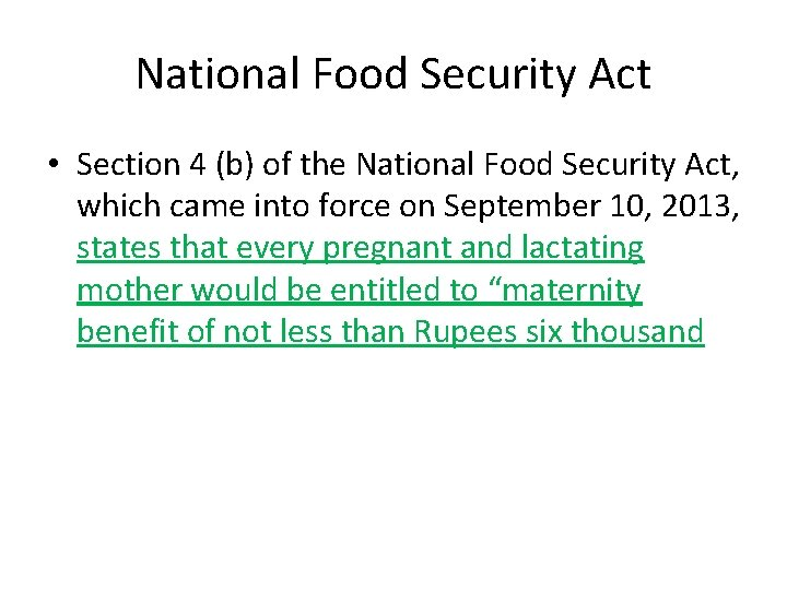 National Food Security Act • Section 4 (b) of the National Food Security Act,