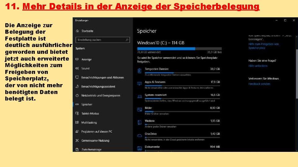 11. Mehr Details in der Anzeige der Speicherbelegung Die Anzeige zur Belegung der Festplatte
