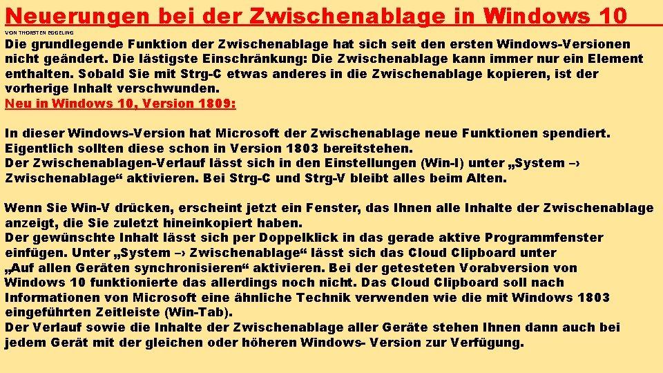 Neuerungen bei der Zwischenablage in Windows 10 VON THORSTEN EGGELING Die grundlegende Funktion der