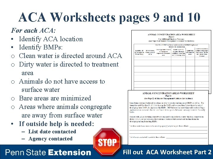 ACA Worksheets pages 9 and 10 For each ACA: • Identify ACA location •