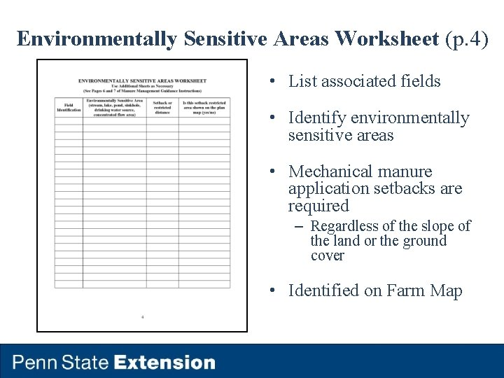 Environmentally Sensitive Areas Worksheet (p. 4) • List associated fields • Identify environmentally sensitive