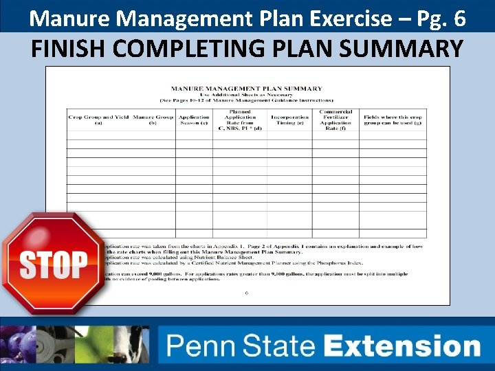 Manure Management Plan Exercise – Pg. 6 FINISH COMPLETING PLAN SUMMARY
