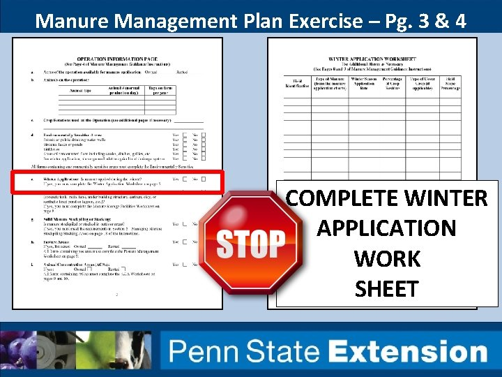 Manure Management Plan Exercise – Pg. 3 & 4 COMPLETE WINTER APPLICATION WORK SHEET
