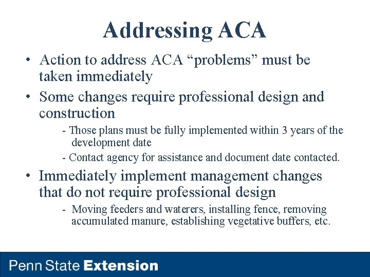 """Addressing ACA • Action to address ACA """"problems"""" must be taken immediately • Some"""