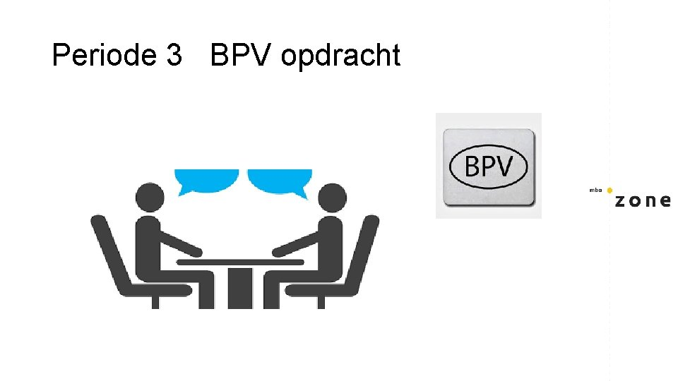 Periode 3 BPV opdracht