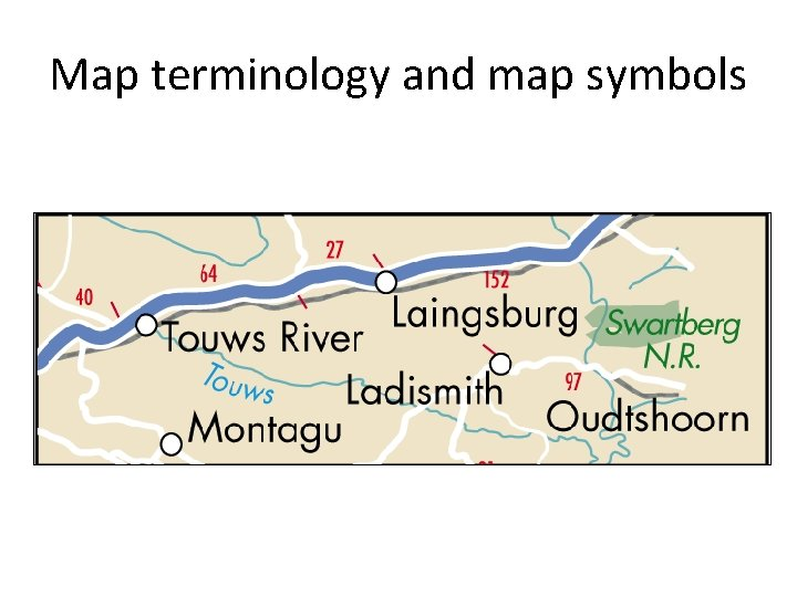 Map terminology and map symbols